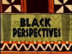 The Black Perspectives